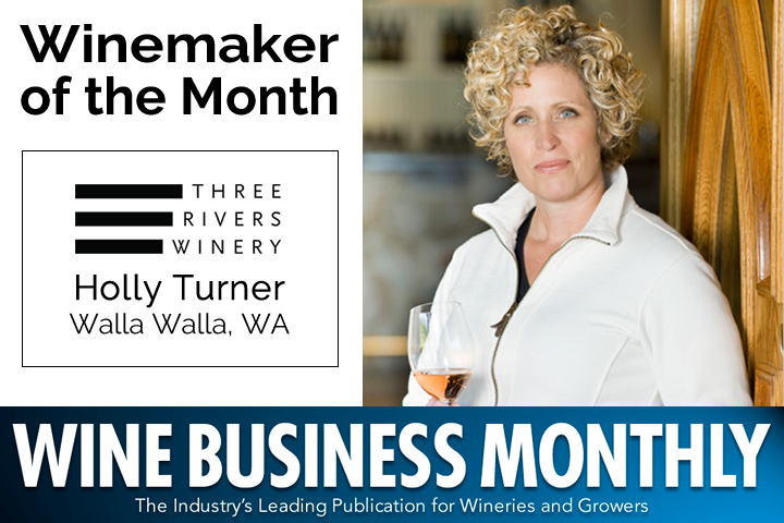 Winemaker of the Month - Holly Turner from Three Rivers Winery