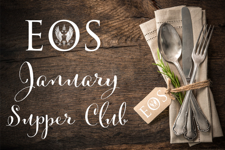 January Supper Club at Eos