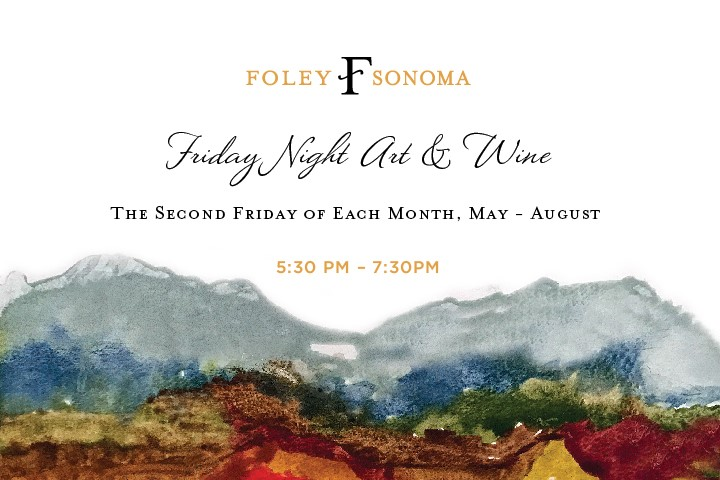 Art & Wine Series at Foley Sonoma - 2nd Friday of each Month - May through August 2018