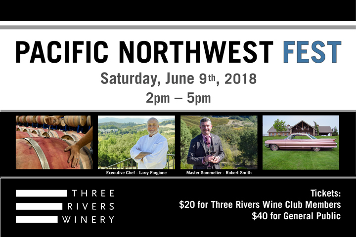 1st Annual Pacific Northwest Fest at Three Rivers - Saturday, June 9, 2018 - 2-5pm